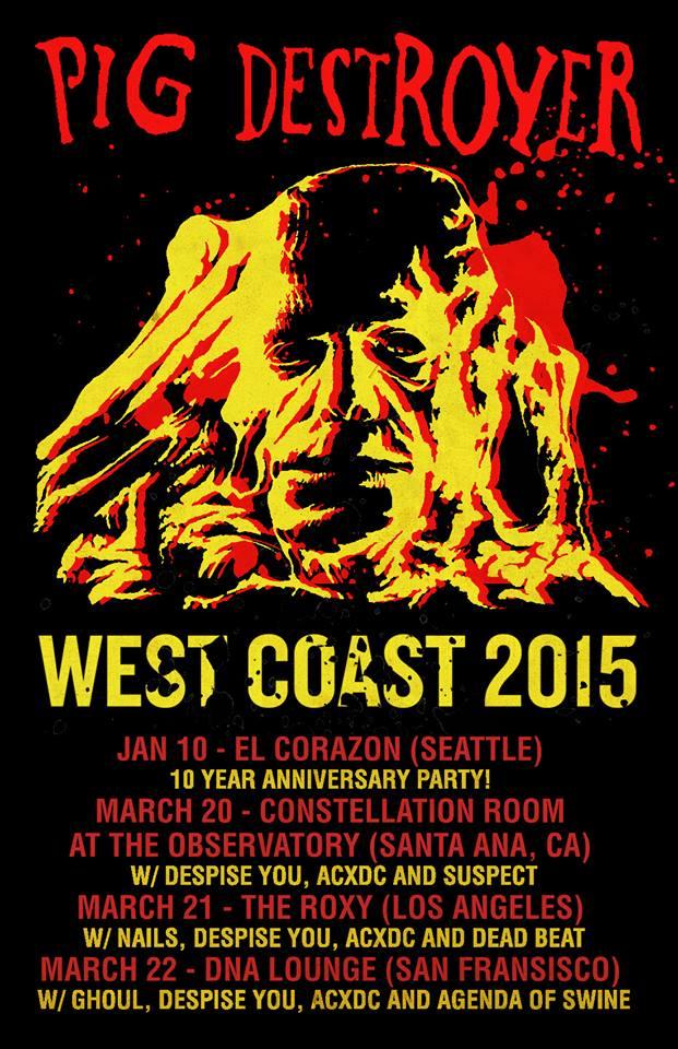 Pig Destroyer announces West Coastshows