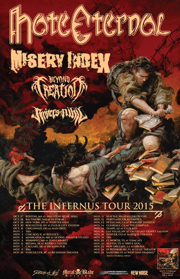Misery Index will be hitting the road October 27th with Hate Eternal, Beyond Creation and Rivers of Nihil!