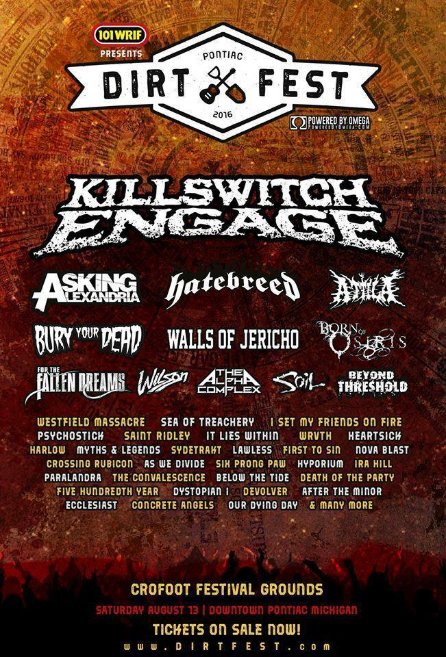 Sacramento's The Alpha Complex Added To Dirtfest 2016 Line Up Featuring Killswitch Engage, Hatebreed And Many Others..