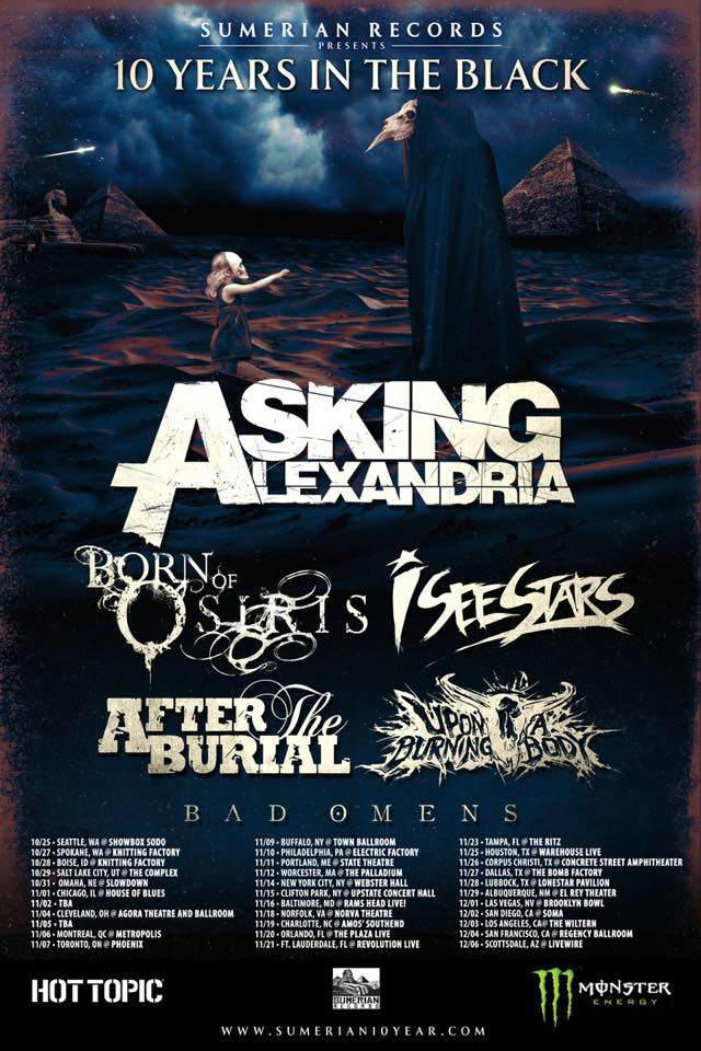 Sumerian Records Presents: 10 Years In The Black Tour Featuring Asking Alexandria, Born of Osiris and more