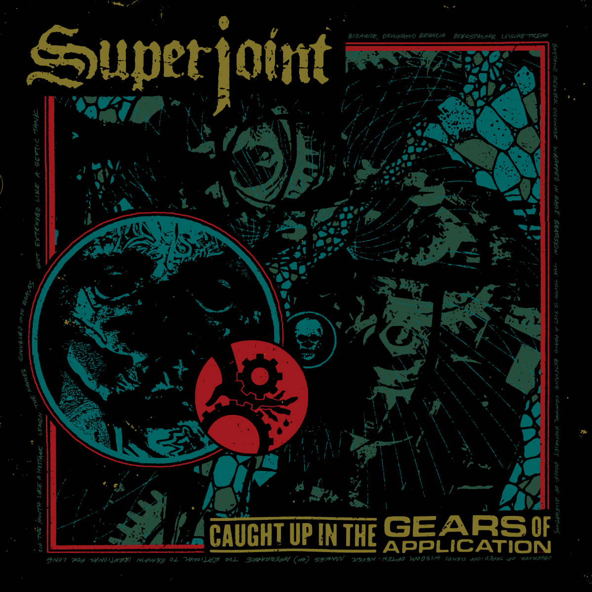 Superjoint- Caught Up In The Gears Of Application