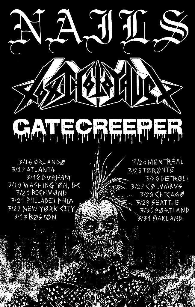 Nails announce North American tour dates with Toxic Holocaust andGatecreeper
