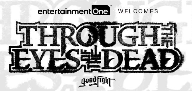 Entertainment One Music Signs Through The Eyes Of The Dead