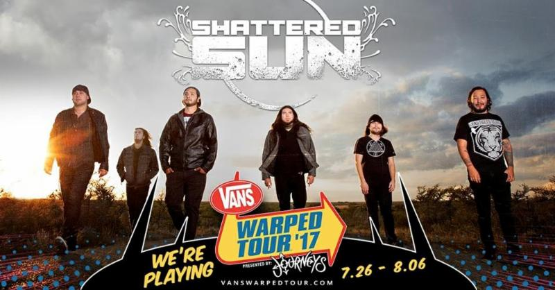 Shattered Sun Joins the 2017 Vans Warped Tour Line Up!