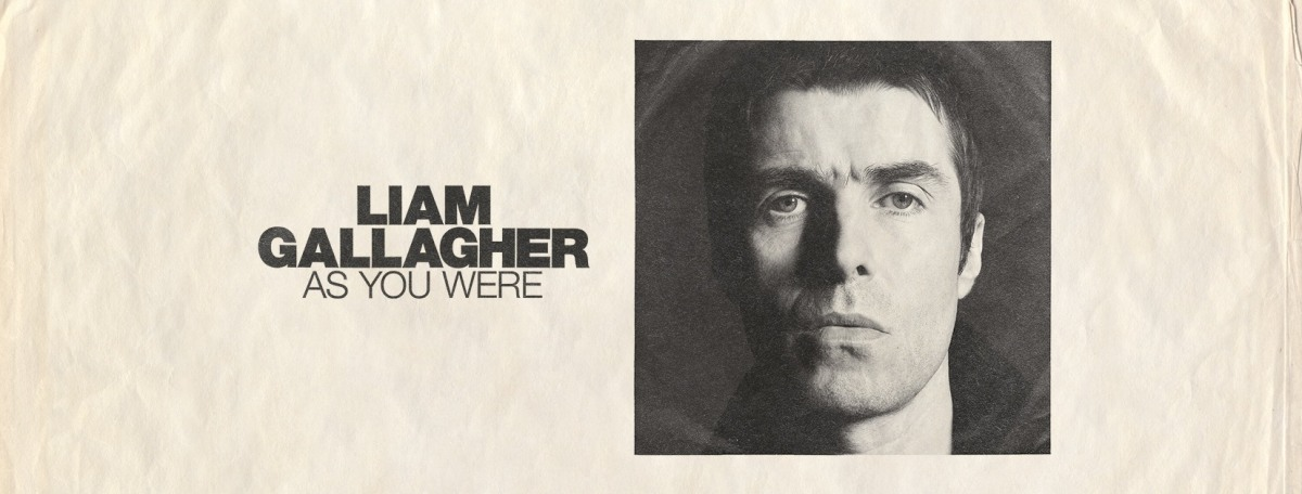Liam Gallagher Debut Solo Album As You Were To Be Released On October 6