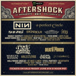 "The highly-anticipated music lineup has been announced for Monster Energy Aftershock—California's biggest rock festival—Saturday, October 21 and Sunday, October 22 at Discovery Park, near downtown Sacramento, CA.  Nine Inch Nails, Ozzy Osbourne featuring Zakk Wylde, A Perfect Circle, Five Finger Death Punch, Run The Jewels, Stone Sour, Marilyn Manson, and Mastodon top a bill of more than 35 artists performing on three stages. Tickets for Monster Energy Aftershock go on sale Friday, June 9 at Noon PT (see below for details).  Maynard James Keenan says, ""I'm delighted to be completing my musical trifecta by returning to the Aftershock festival with A Perfect Circle. Join us for a celebratory glass or three at the Caduceus Cellars & Merkin Vineyards Wine Garden all weekend long.""  Marilyn Manson says, ""A perfect time in the world to share a stage with Ozzy. Here comes the storm.""  The daily music lineup for Monster Energy Aftershock is as follows:  Saturday, October 21:  Nine Inch Nails, A Perfect Circle, Run The Jewels, Stone Sour, Mastodon, Gojira, Highly Suspect, Eagles of Death Metal, Tech N9ne, August Burns Red, Anti-Flag, Nothing More, Deap Vally, Frank Carter & The Rattlesnakes, Code Orange, Greta Van Fleet, While She Sleeps, Bleeker  Sunday, October 22:  Ozzy Osbourne, Five Finger Death Punch, Marilyn Manson, Halestorm, In This Moment, Hollywood Undead, Of Mice & Men, Suicidal Tendencies, Steel Panther, Beartooth, Starset, Fozzy, Power Trip, New Years Day, DED, Black Map, Them Evils  Monster Energy Aftershock founder Danny Wimmer of Danny Wimmer Presents explains, ""Over the past five years, Aftershock has continued to grow as one of the most diverse rock experiences in America. We continue to push the limits this year with Nine Inch Nails and Ozzy Osbourne, along with artists like A Perfect Circle, Run The Jewels, Highly Suspect, Gojira and more."" He adds, ""After the success we had with Caduceus wine at last year's Aftershock, we continued the partnership with Maynard earlier this year at all of our spring festivals. I couldn't be more excited to bring Caduceus Wine Garden back to Aftershock where it all began."""