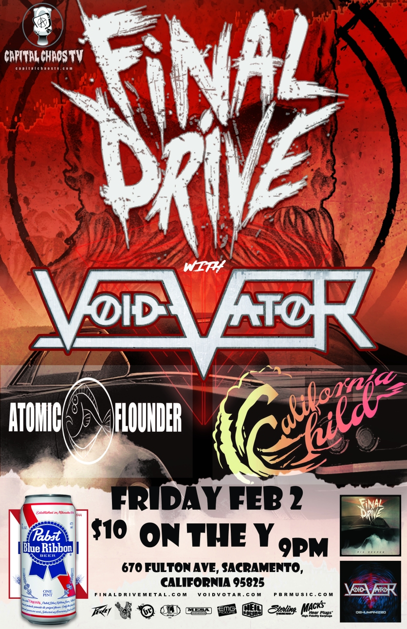 Distorted Nation Radio, TMI Collaborations & Capital Chaos TV presents Final Drive, Void Vator, Atomic Flounder and California Child