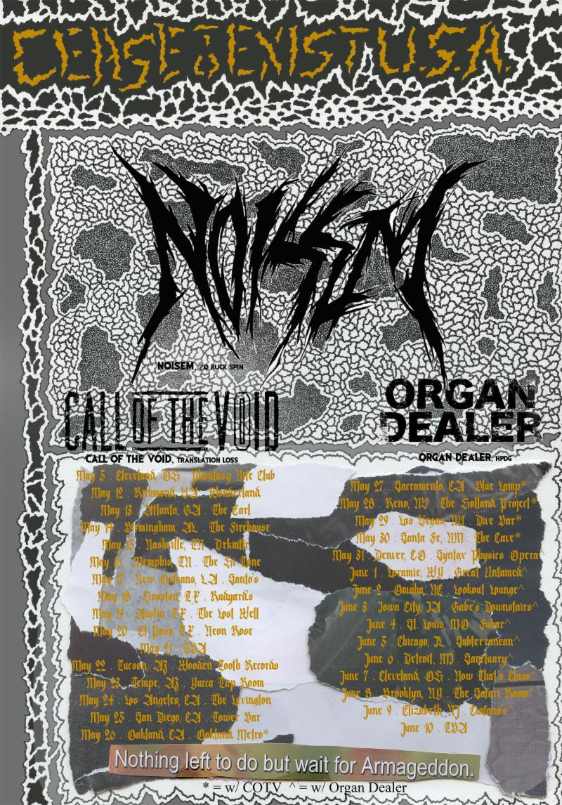 NOISEM Announces Cease To Exist U.S.A. Tour