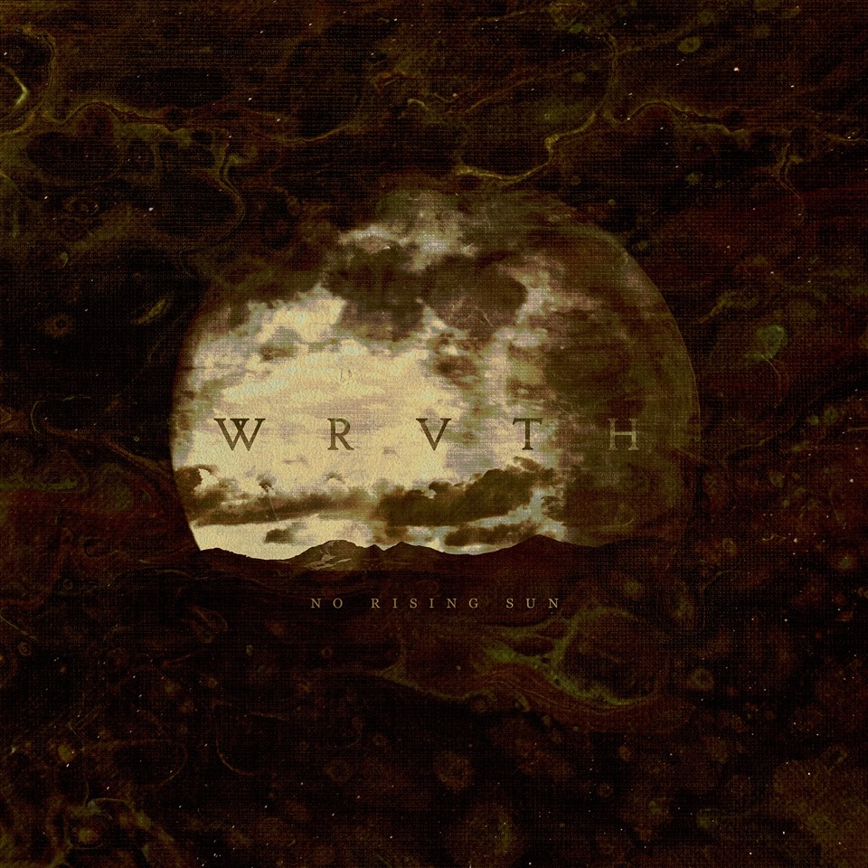 "WRVTH – ""No Rising Sun"" (Unique Leader Records)"